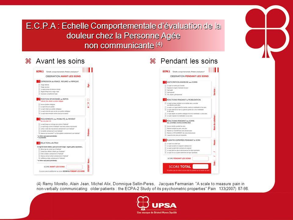 E.C.P.A : Echelle Comportementale d'évaluation de la douleur chez la Personne Agée non communicante (4)