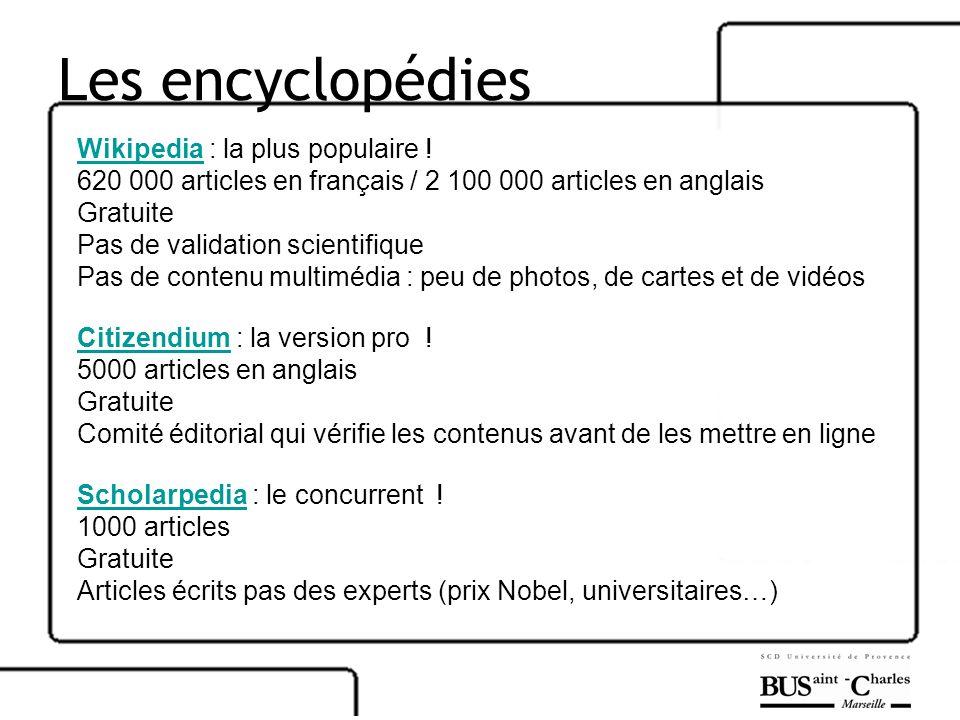 Les encyclopédies Wikipedia : la plus populaire !