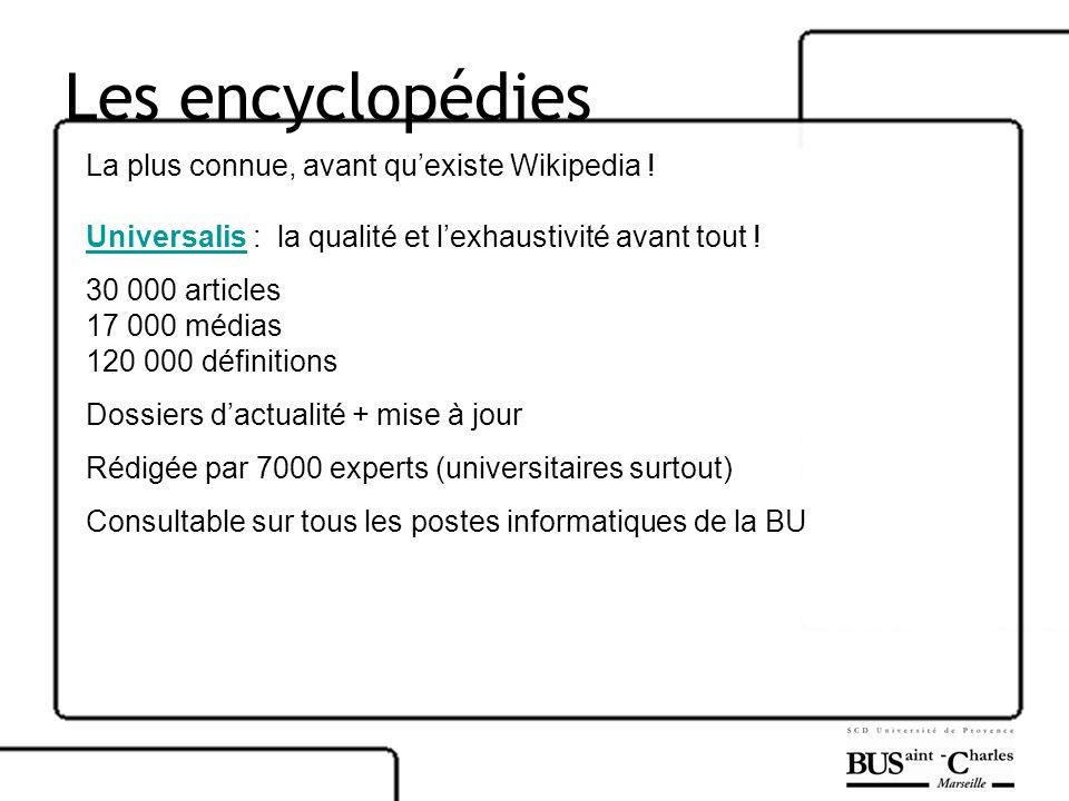 Les encyclopédies La plus connue, avant qu'existe Wikipedia !