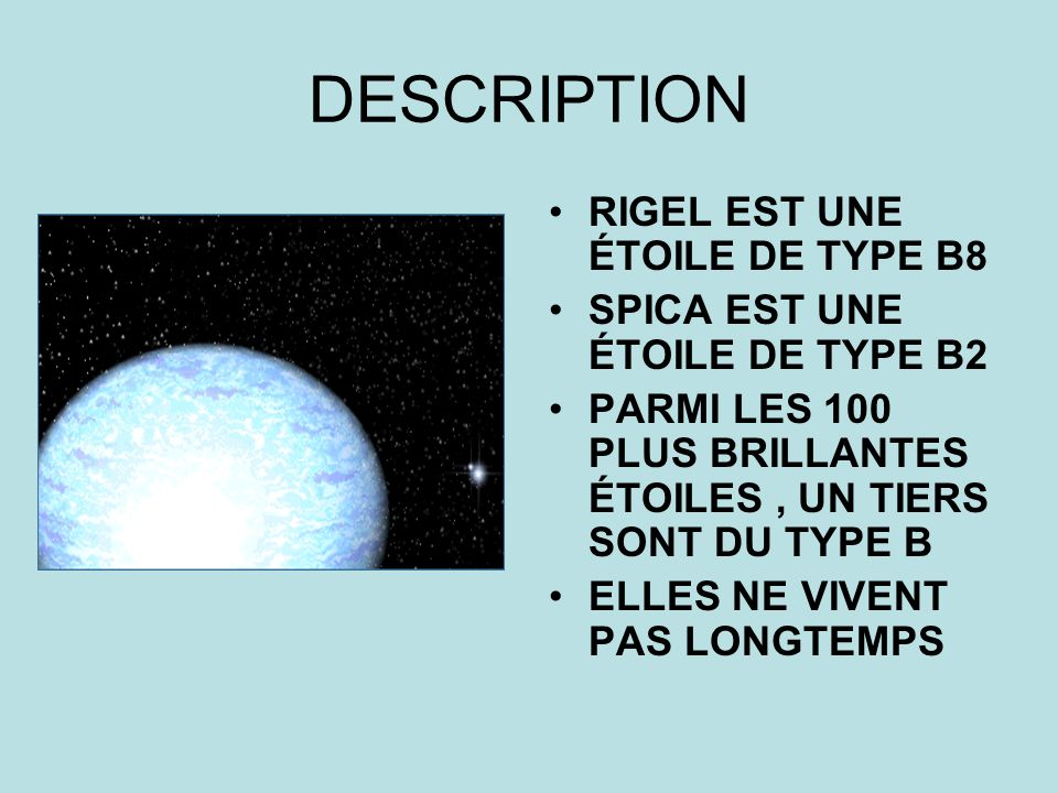 DESCRIPTION RIGEL EST UNE ÉTOILE DE TYPE B8