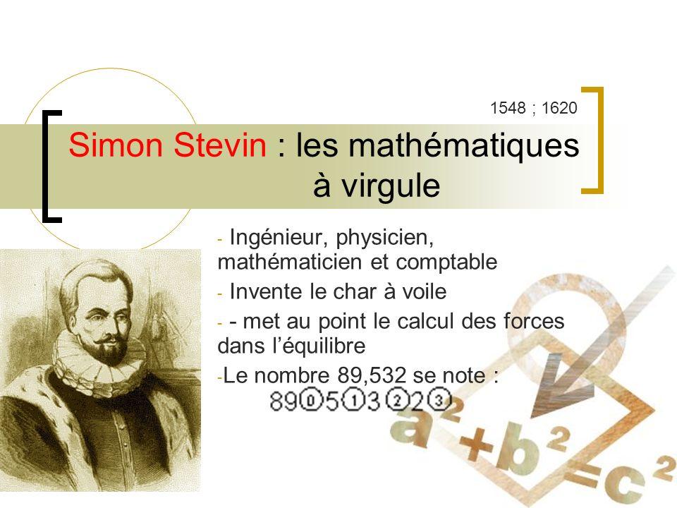 Simon Stevin : les mathématiques à virgule