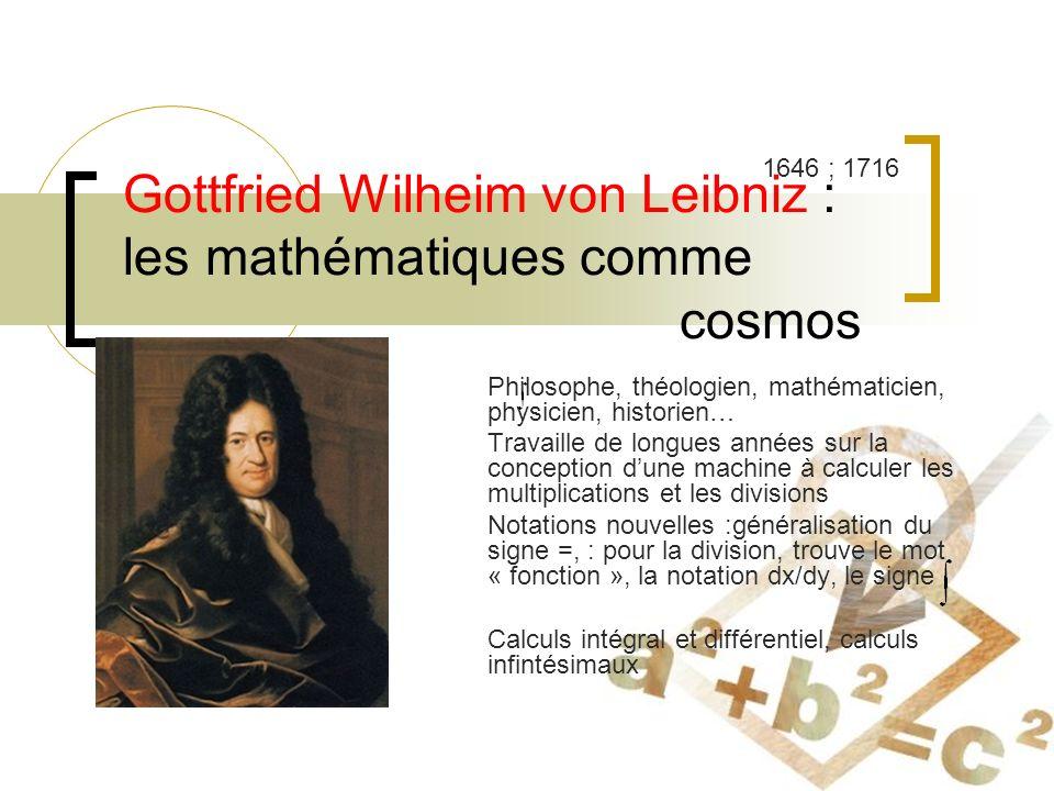 Gottfried Wilheim von Leibniz : les mathématiques comme cosmos