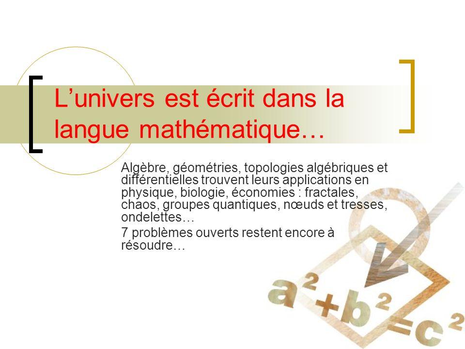 L'univers est écrit dans la langue mathématique…