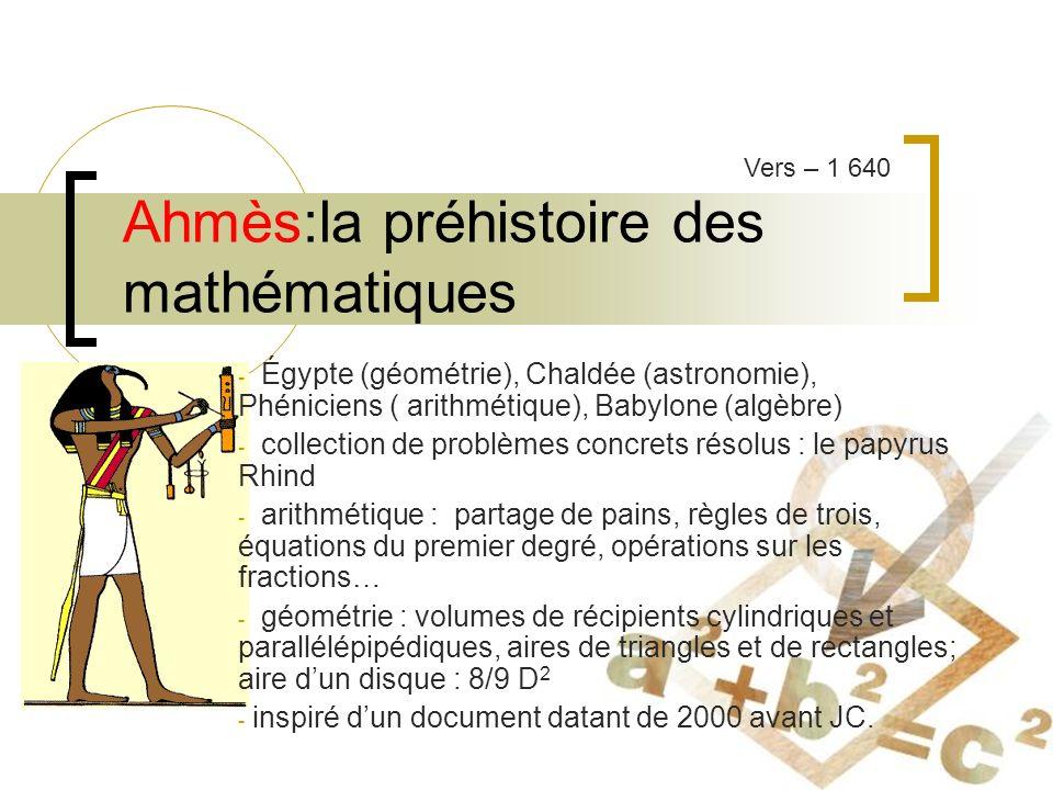 Ahmès:la préhistoire des mathématiques
