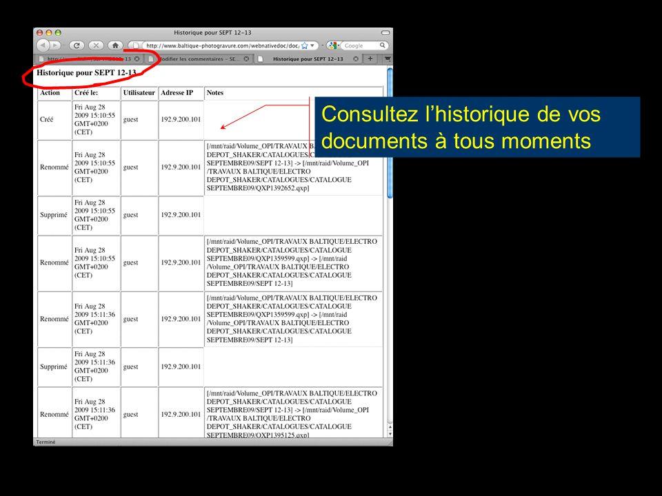 Consultez l'historique de vos documents à tous moments