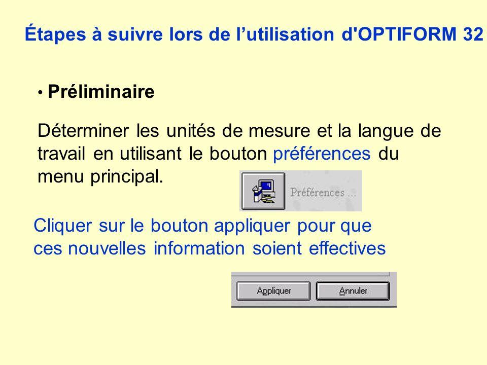 Étapes à suivre lors de l'utilisation d OPTIFORM 32