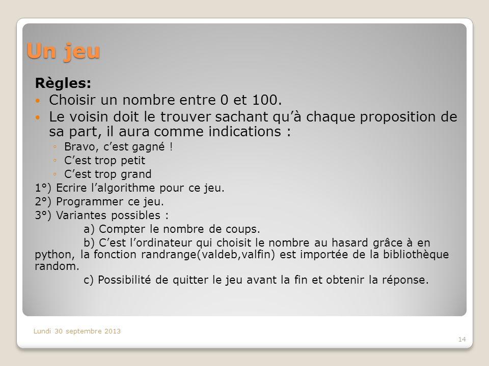 Un jeu Règles: Choisir un nombre entre 0 et 100.
