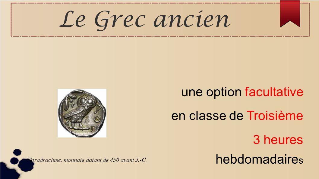 Le Grec ancien une option facultative en classe de Troisième