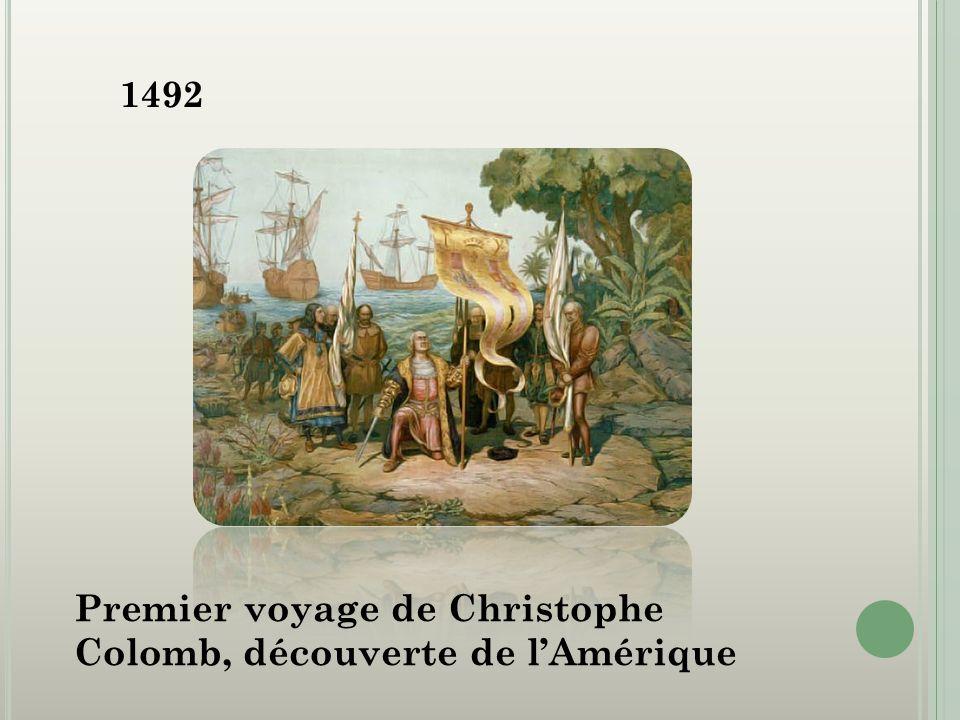 1492 Premier voyage de Christophe Colomb, découverte de l'Amérique