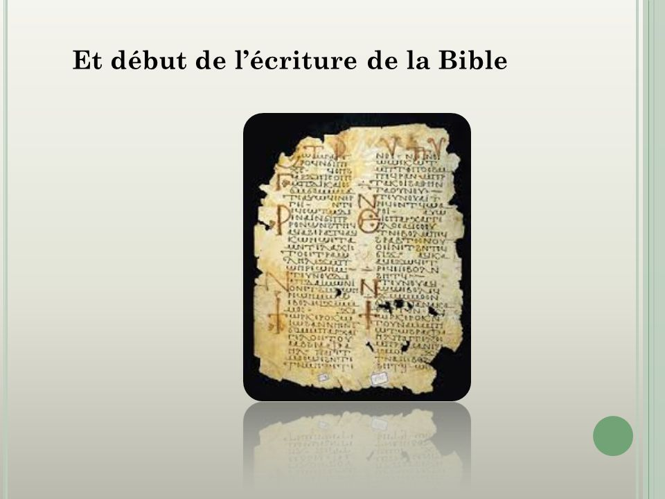 Et début de l'écriture de la Bible