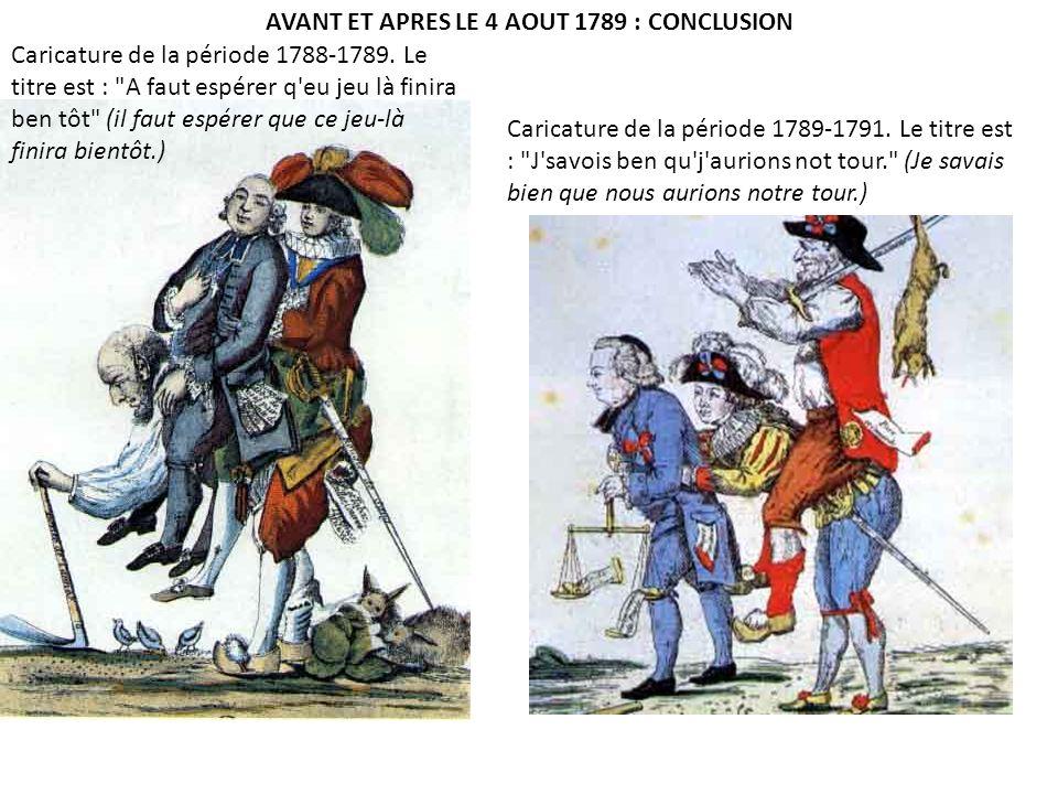 AVANT ET APRES LE 4 AOUT 1789 : CONCLUSION
