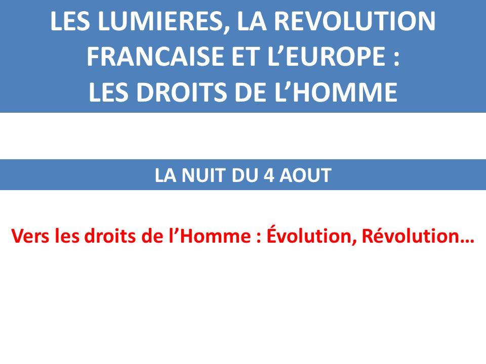 LES LUMIERES, LA REVOLUTION FRANCAISE ET L'EUROPE :
