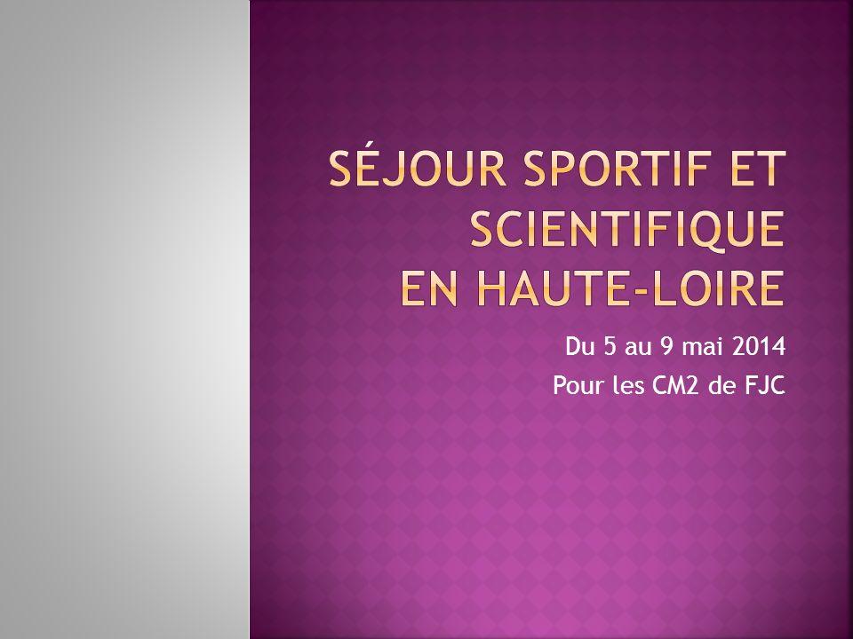 Séjour sportif et scientifique en Haute-Loire
