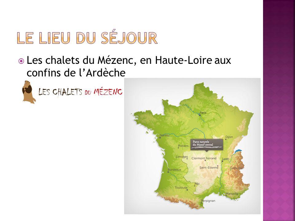 Le lieu du séjour Les chalets du Mézenc, en Haute-Loire aux confins de l'Ardèche