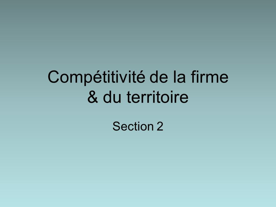 Compétitivité de la firme & du territoire