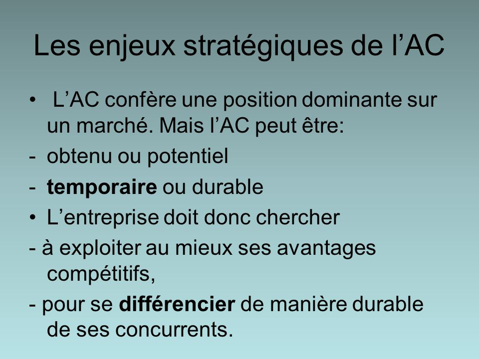 Les enjeux stratégiques de l'AC
