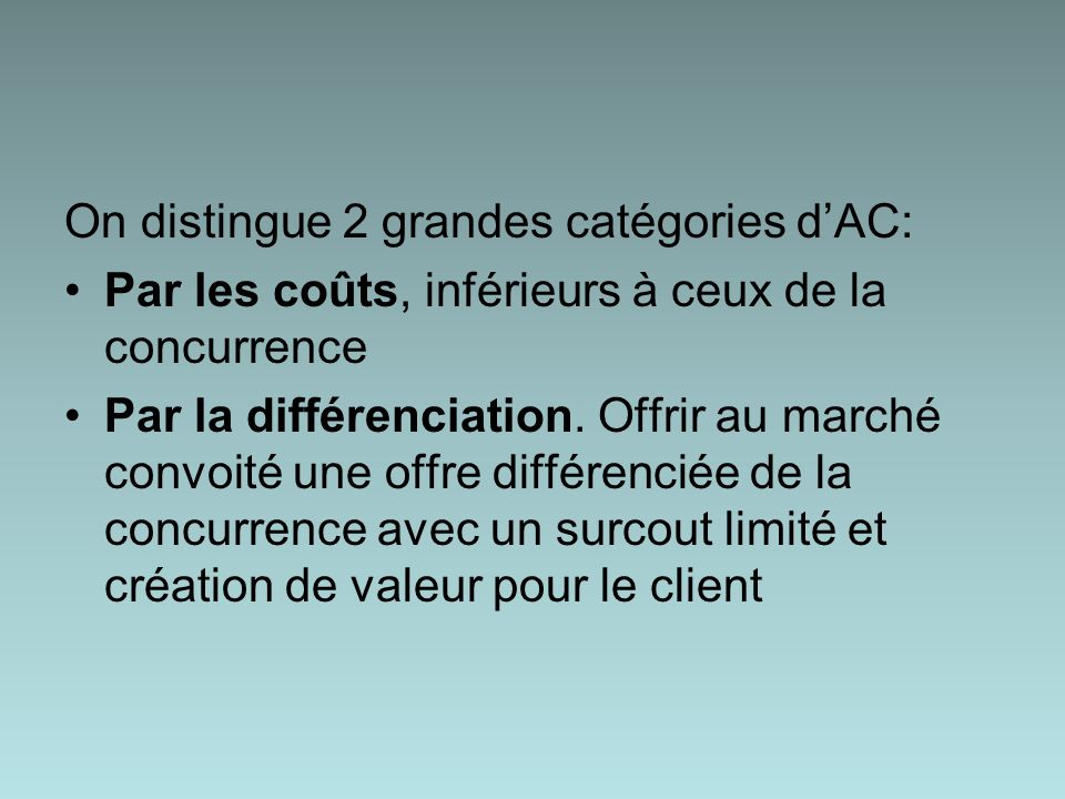 On distingue 2 grandes catégories d'AC:
