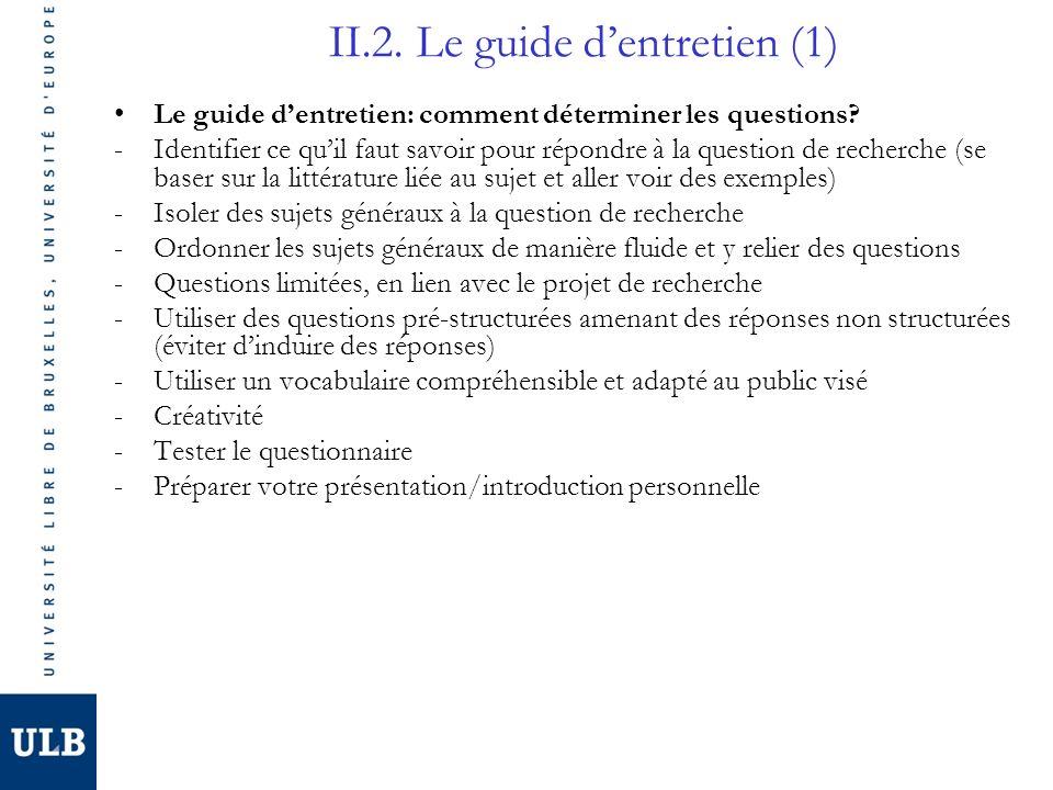 II.2. Le guide d'entretien (1)