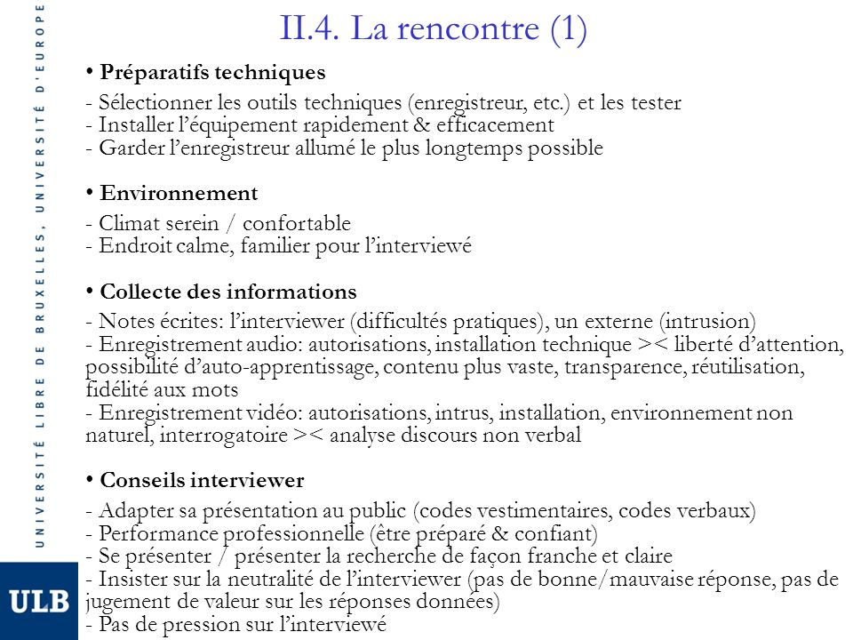 II.4. La rencontre (1) Préparatifs techniques