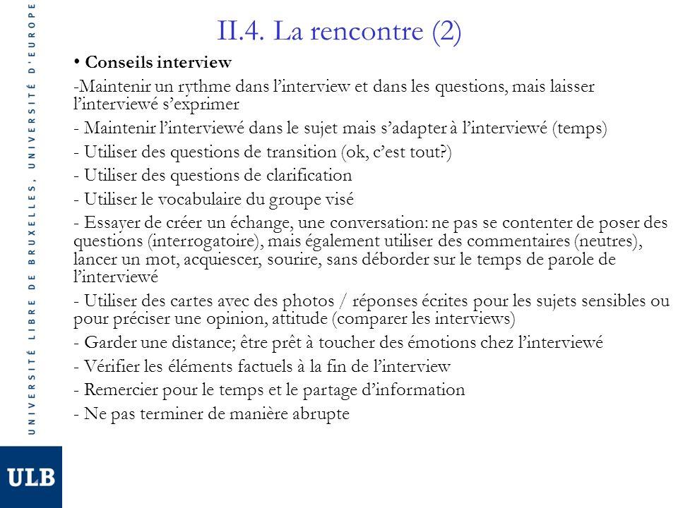 II.4. La rencontre (2) Conseils interview