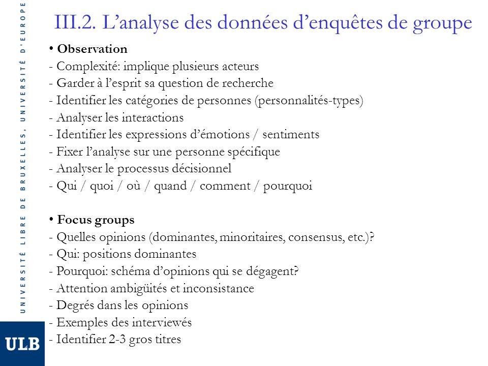 III.2. L'analyse des données d'enquêtes de groupe