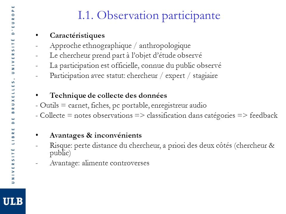 I.1. Observation participante