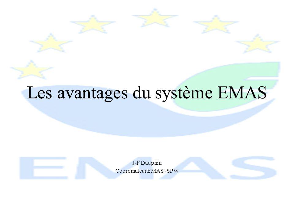 Les avantages du système EMAS