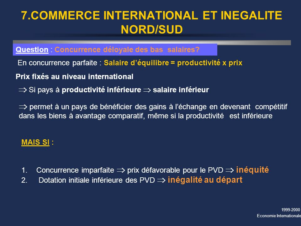 7.COMMERCE INTERNATIONAL ET INEGALITE NORD/SUD