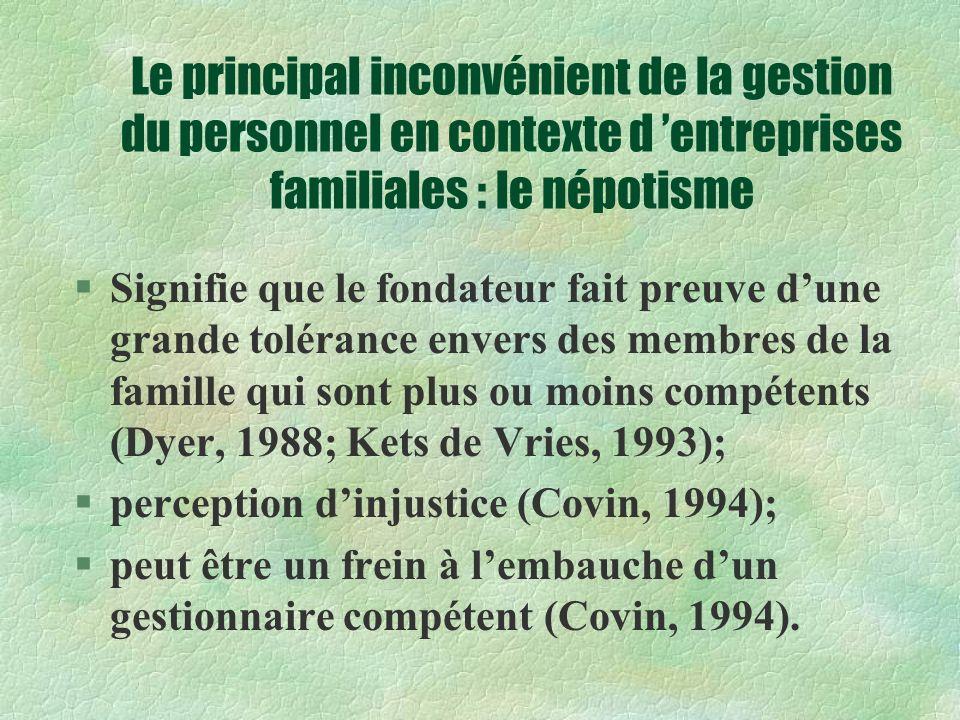 Le principal inconvénient de la gestion du personnel en contexte d 'entreprises familiales : le népotisme