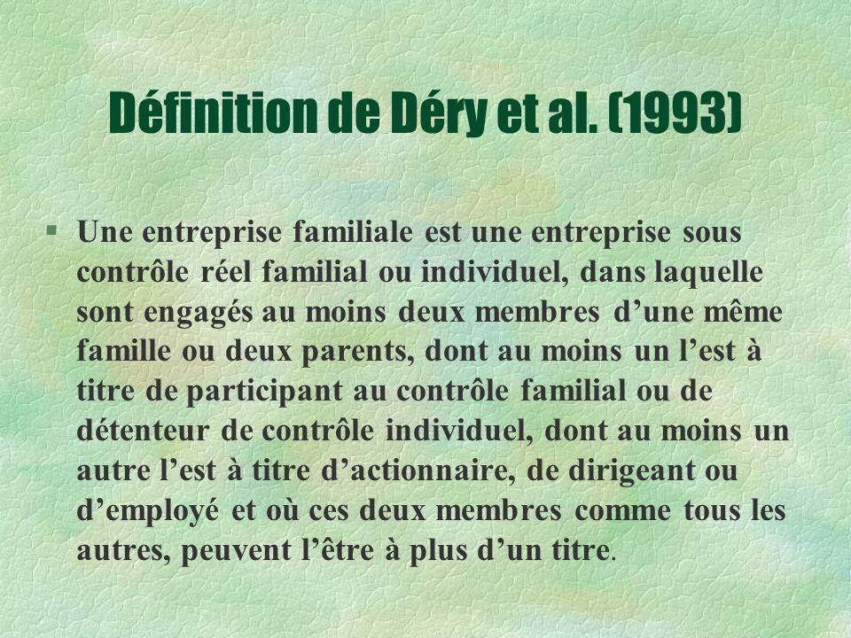 Définition de Déry et al. (1993)