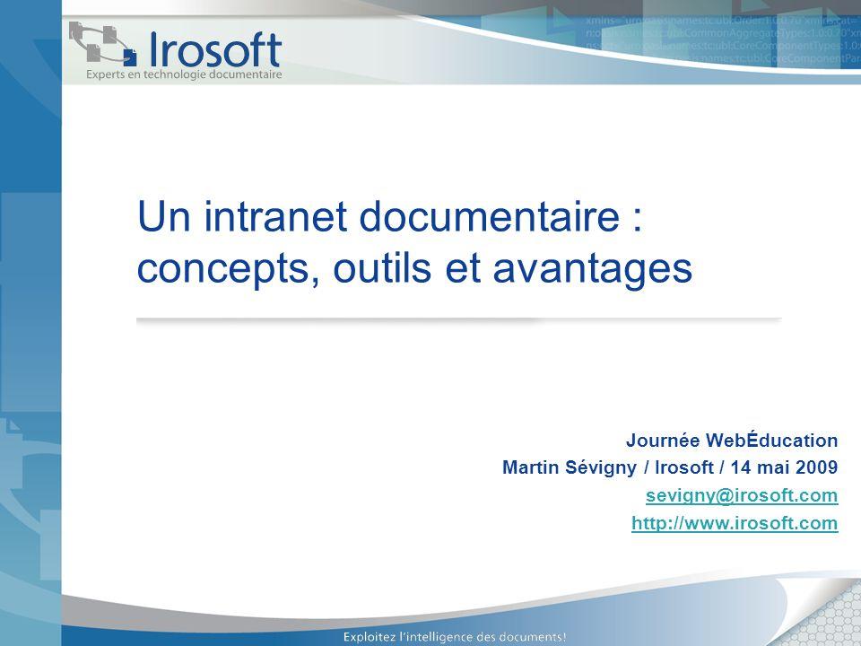 Un intranet documentaire : concepts, outils et avantages