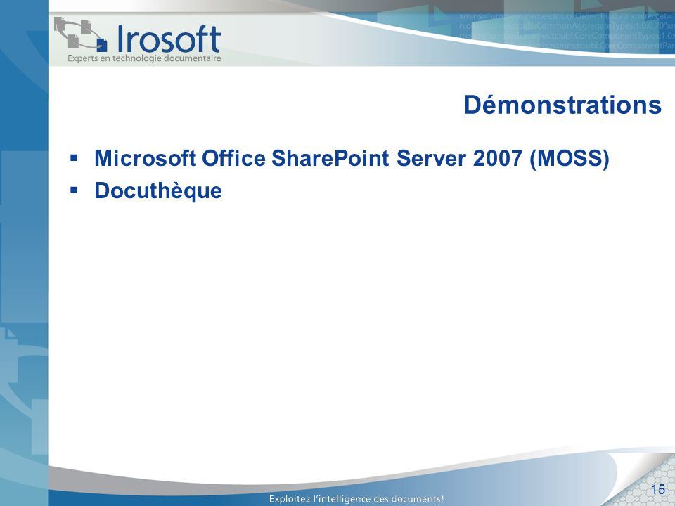 Démonstrations Microsoft Office SharePoint Server 2007 (MOSS)