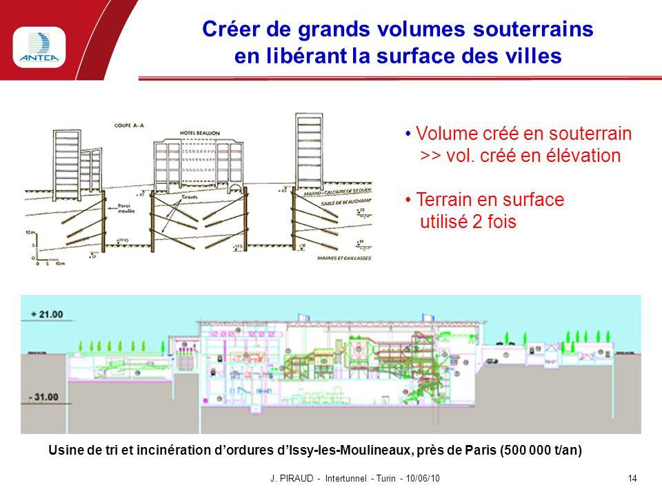 Créer de grands volumes souterrains en libérant la surface des villes