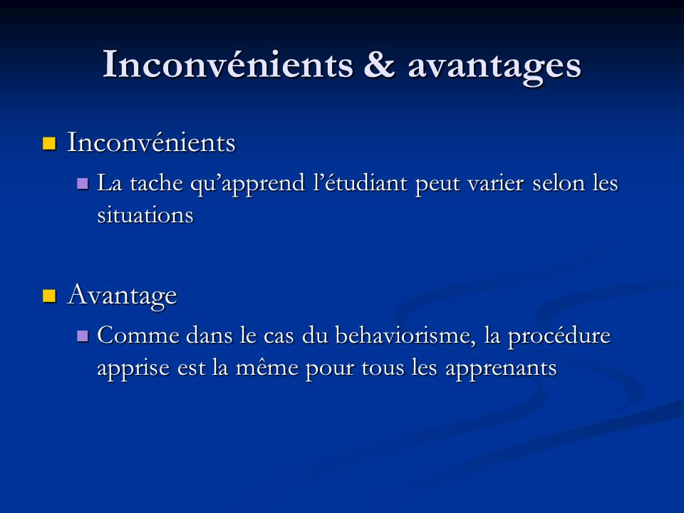 Inconvénients & avantages