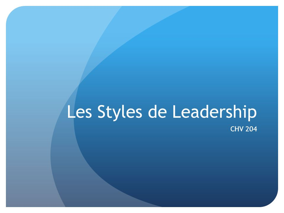 Les Styles de Leadership