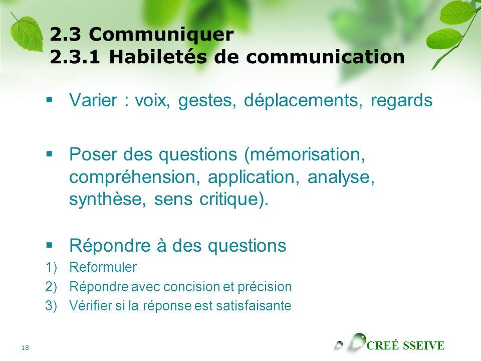 2.3 Communiquer 2.3.1 Habiletés de communication