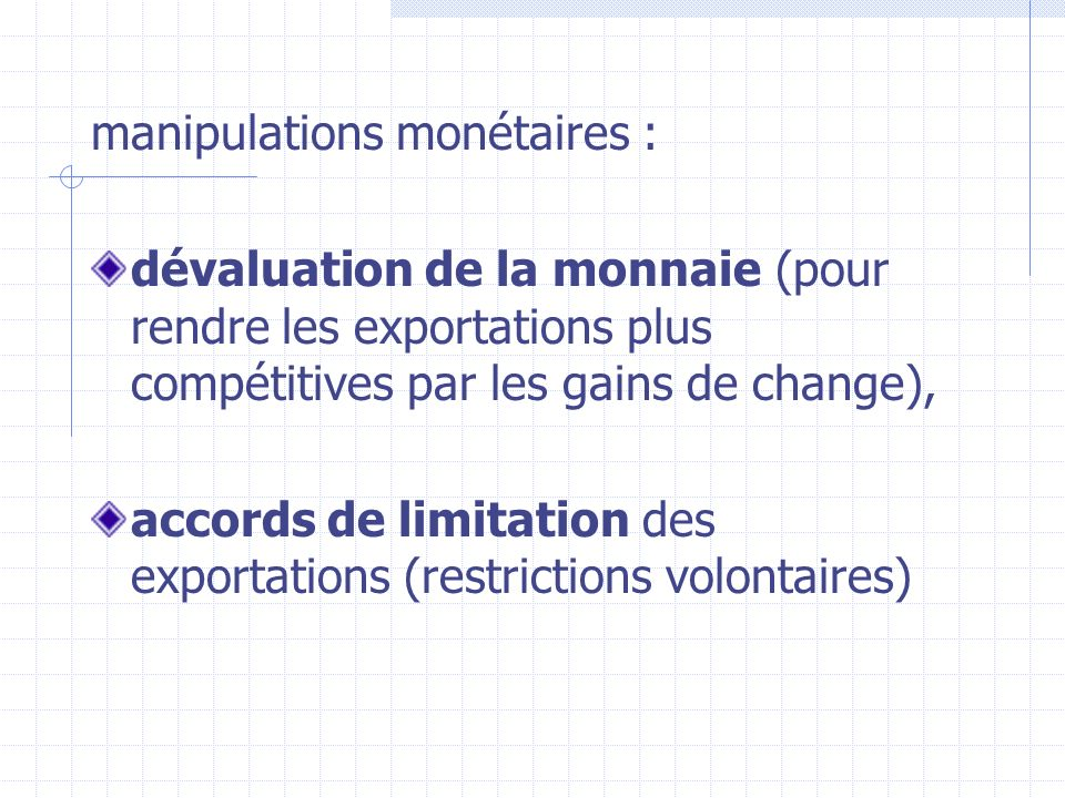 manipulations monétaires :