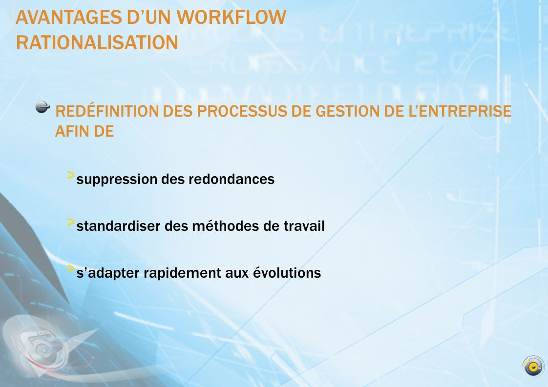 AVANTAGES D'UN WORKFLOW RATIONALISATION
