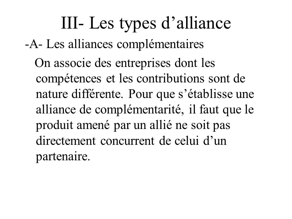 III- Les types d'alliance