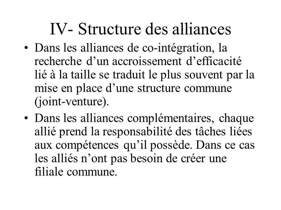 IV- Structure des alliances
