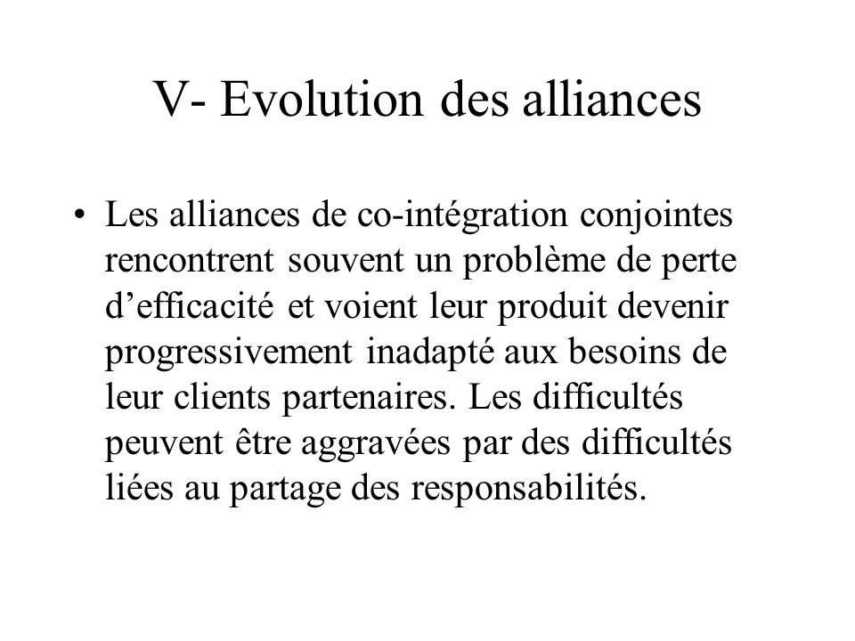 V- Evolution des alliances
