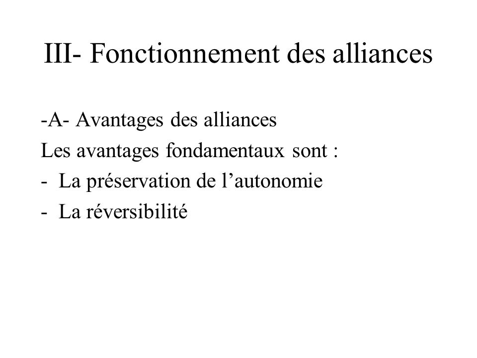 III- Fonctionnement des alliances