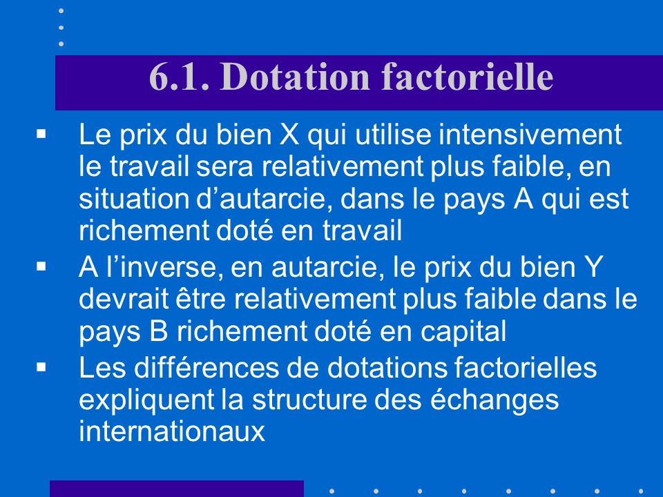 6.1. Dotation factorielle