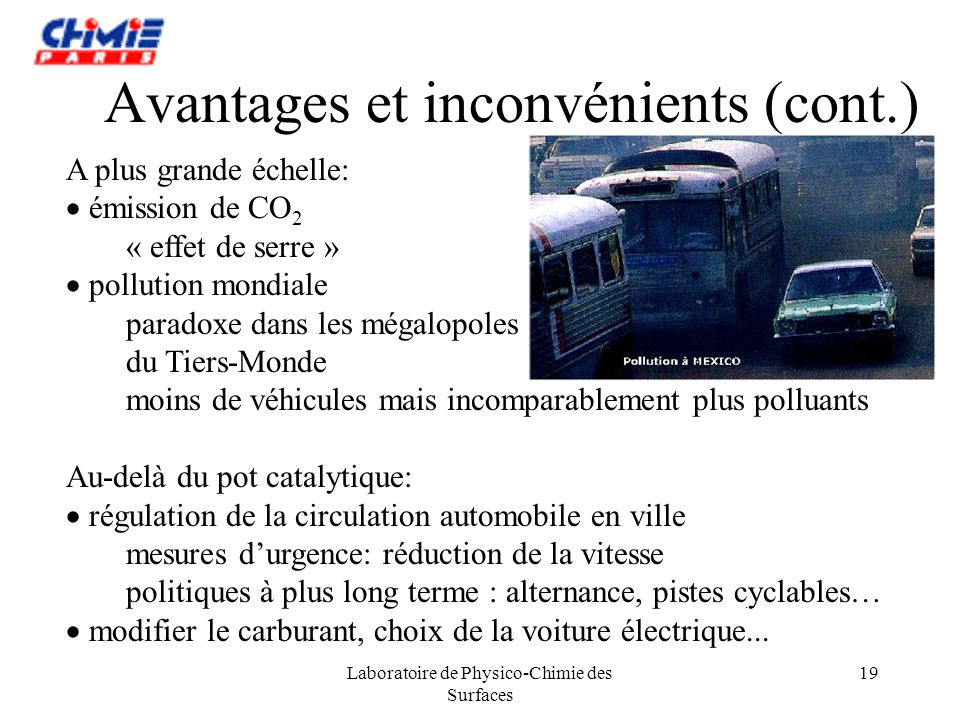 Avantages et inconvénients (cont.)