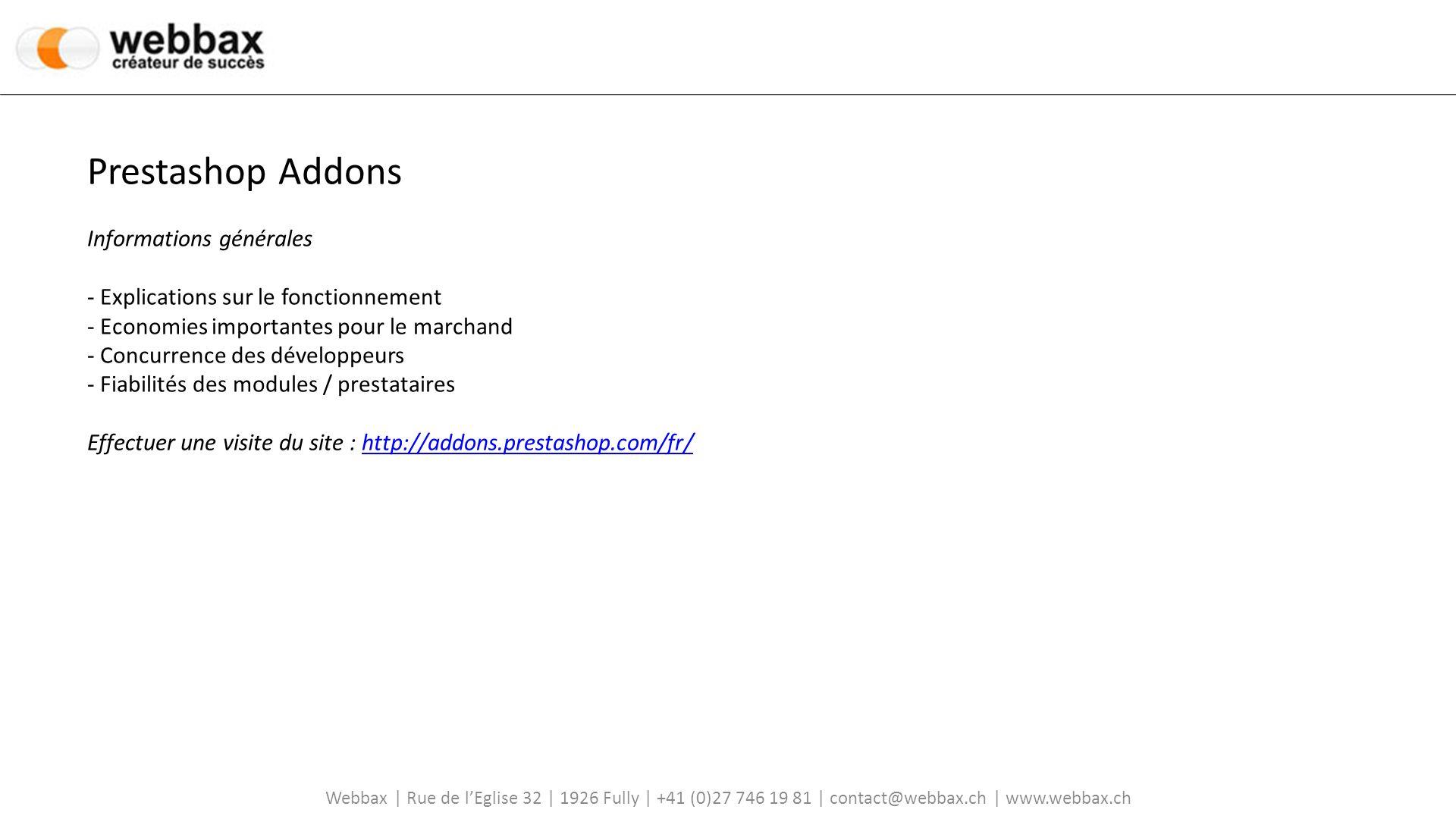 Prestashop Addons Informations générales - Explications sur le fonctionnement - Economies importantes pour le marchand