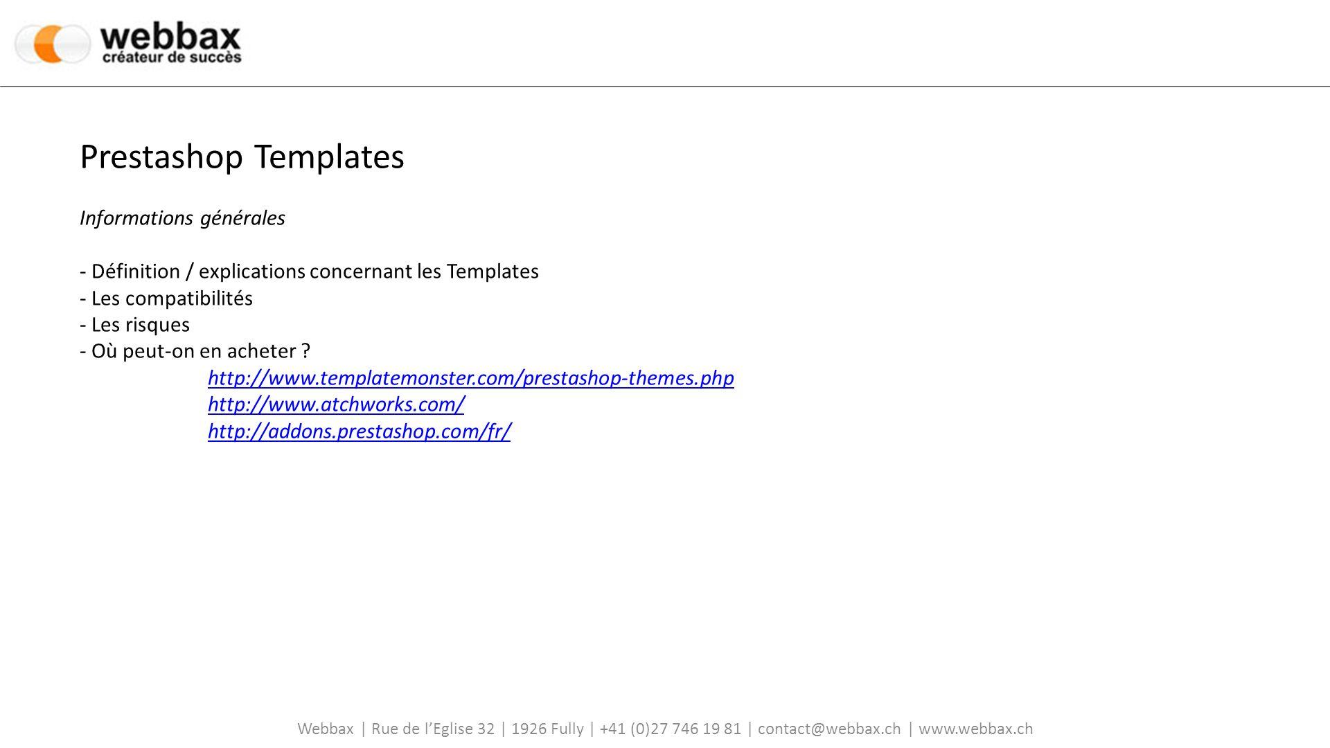 Prestashop Templates Informations générales - Définition / explications concernant les Templates