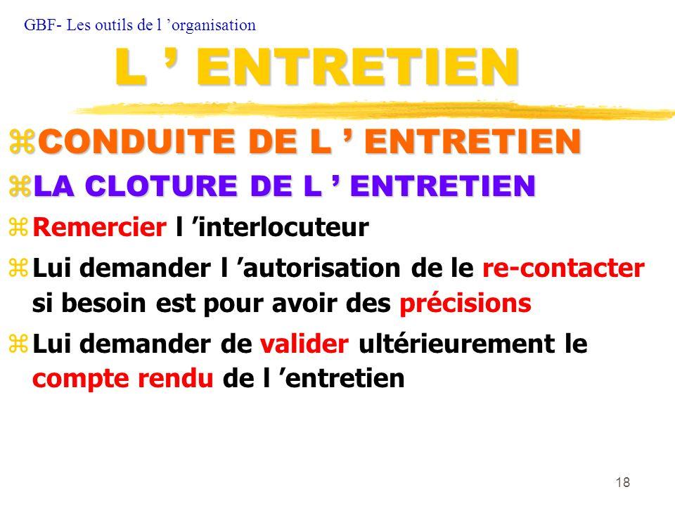 L ' ENTRETIEN CONDUITE DE L ' ENTRETIEN LA CLOTURE DE L ' ENTRETIEN