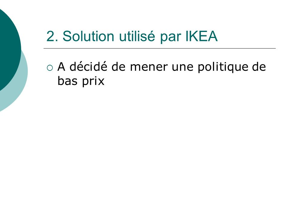 2. Solution utilisé par IKEA