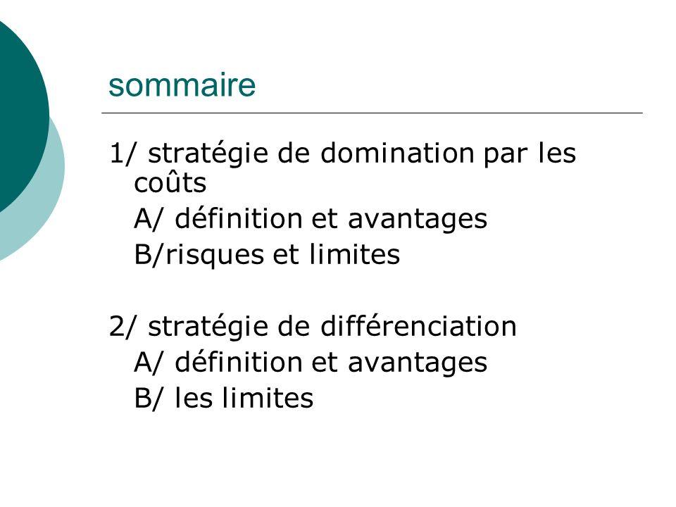 sommaire 1/ stratégie de domination par les coûts