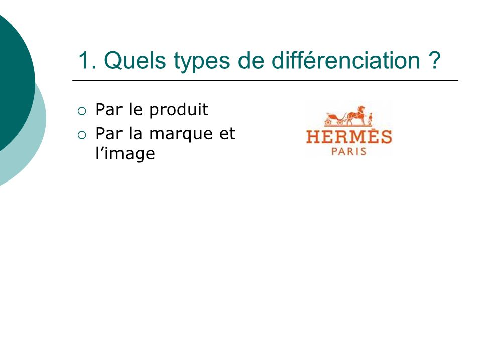 1. Quels types de différenciation